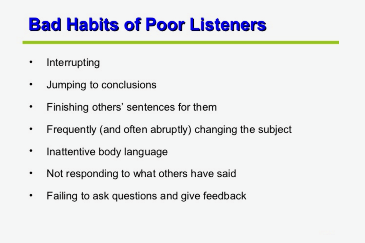 poor listening • poor listening • faulty listening • developing appropriate responding skills • reflective skills practice learning outcomes and summary of objectives.